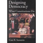 Designing Democracy by Cass R. Sunstein