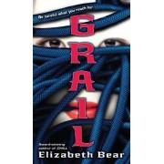 Grail by Elizabeth Bear