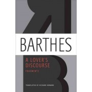 A Lover's Discourse by Professor Roland Barthes