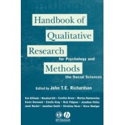 The Handbook of Qualitative Research Methods for Psychologists and the Social Sciences by John Richardson