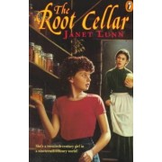 The Root Cellar by Janet Lunn