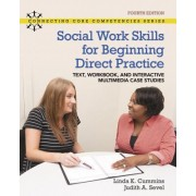 Revel for Social Work Skills for Beginning Direct Practice: Text, Workbook and Interactive Multimedia Case Studies -- Access Card