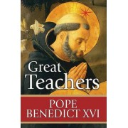 Great Teachers by Pope Benedict