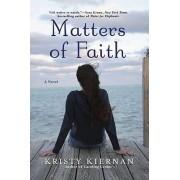 Matters of Faith by Kristy Kiernan