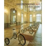 Cengage Advantage Books: Understanding Art by Lois Fichner-Rathus