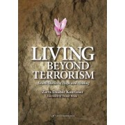 Living Beyond Terrorism by Zieva Konvisser