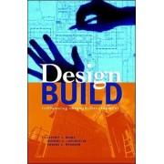 Design-Build: Planning Through Development by Jeffrey L. Beard