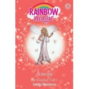 Amelia the Singing Fairy: Book 5 by Daisy Meadows