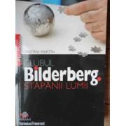 Clubul Bilderberg Stapanii Lumii - Cristina Martin