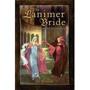 The Lanimer Bride by Pat McIntosh