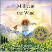 Millicent and the Wind by Robert N Munsch