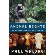 Animal Rights by Paul Waldau