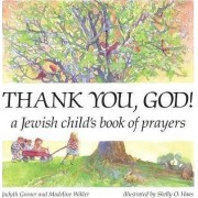 Thank You, God! by Judyth Groner