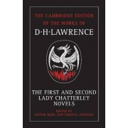 The First and Second Lady Chatterley Novels by D. H. Lawrence