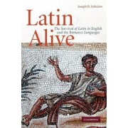 Latin Alive by Joseph B. Solodow