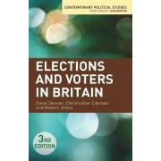 Elections and Voters in Britain by David Denver