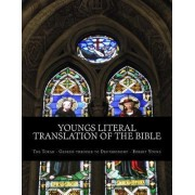 Youngs Literal Translation of the Bible by Robert Young