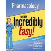 Pharmacology Made Incredibly Easy by Lww