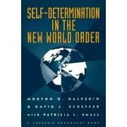 Self-Determination in the New World Order by Morton H. Halperin