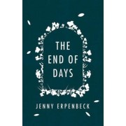 The End of Days by Jenny Erpenbeck