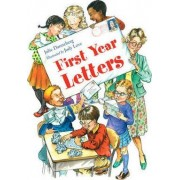 First Year Letters by Julie Danneberg