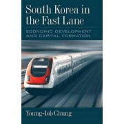 South Korea in the Fast Lane by Young-lob Chung
