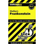 CliffsNotes on Shelley's Frankenstein by Jeff Coghill