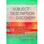 Subject Description and Discovery: Access to Archives and Special Collections on the Semantic Web