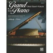 Grand One-Hand Solos for Piano by Melody Bober