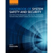 Handbook of System Safety and Security: Cyber Risk and Risk Management, Cyber Security, Threat Analysis, Functional Safety, Software Systems, and Cybe