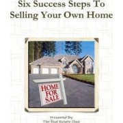 Six Success Steps To Selling Your Own Home by David Parker