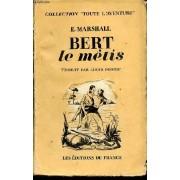 Bert Le Metis (The Sleeper Of The Loonlit Ranges) - Collection Toute L'aventure / Roman Traduit De L'anglais Par Louis Postif.