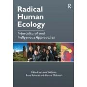 Radical Human Ecology by Rose Alene Roberts