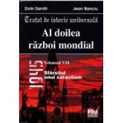 Al doilea razboi mondial vol. VII - Zorin Zamfir Jean Banciu
