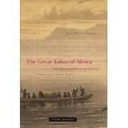 The Great Lakes of Africa by Jean-Pierre Chretien