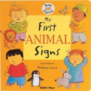 My First Animal Signs by Anthony Lewis