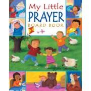 My Little Prayer Board Book by Christina Goodings