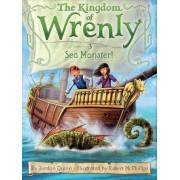 The Kingdom of Wrenly #3: Sea Monster! by Jordan Quinn