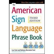 The American Sign Language Phrase Book by Barbara Bernstein Fant