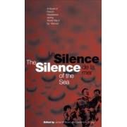 The Silence of the Sea / Le Silence De La Mer by Lawrence D. Stokes