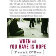 When All You Have Is Hope by Frank Odea