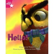 Fantastic Forest Pink Level Fiction: Hello! by Lisa Thompson