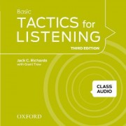 Tactics for Listening: Basic: Class Audio CDs (4 Discs) by Jack Richards