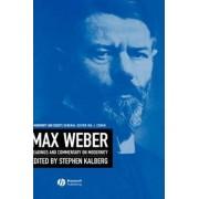 Max Weber by Stephen Kalberg