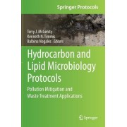 Hydrocarbon and Lipid Microbiology Protocols: Pollution Mitigation and Waste Treatment Applications