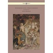 The Springtide of Life - Poems of Childhood - Illustrated by Arthur Rackham by Algernon Charles Swinburne