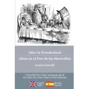Alice in Wonderland / Alicia En El Pais de Las Maravillas by Lewis Carroll