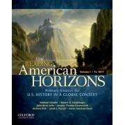 Reading American Horizons, Volume I by Regents Professor of History Michael Schaller