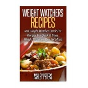 Weight Watchers Recipes by Ashley Peters