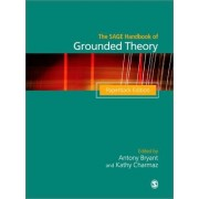 The Sage Handbook of Grounded Theory by Anthony Bryant